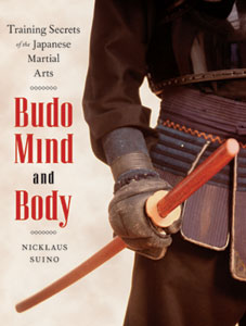 Budo Mind and Body by Nicklaus Suino